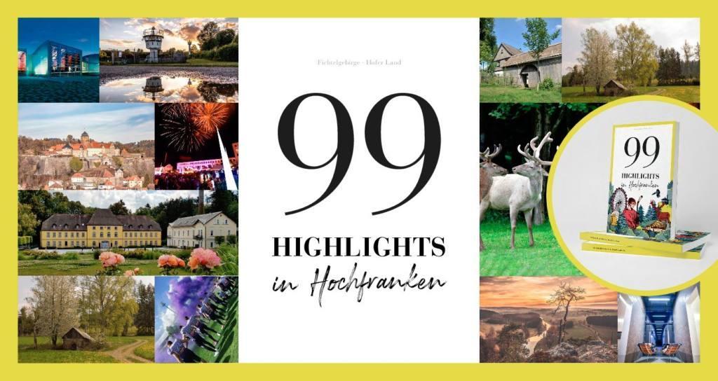 99 Highlights in Hochfranken, die man erlebt haben muss